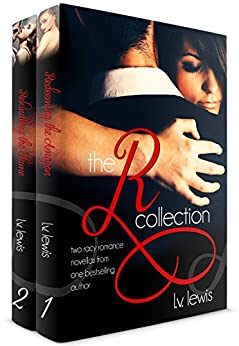 The R Collection (Two Racy Romance Novellas from One Bestselling Author) by [Lewis, L.V.]