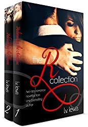 The R Collection: Two Racy Romance Novellas from One Bestselling Author