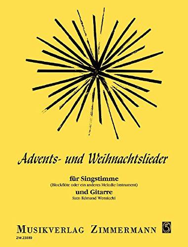 Advents- und Weihnachtslieder: Singstimme Blockflöten oder ein ...