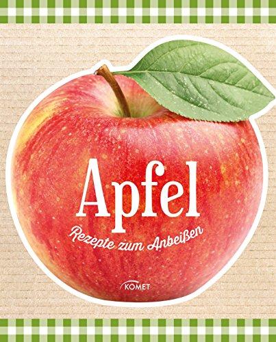 Apfel: Rezepte zum Anbeißen (German Edition)]()