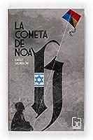 La Cometa De Noah (eBook- EPub) (Gran Angular Nº