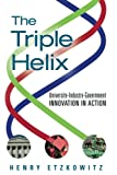 img - for The Triple Helix: University-Industry-Government Innovation in Action book / textbook / text book