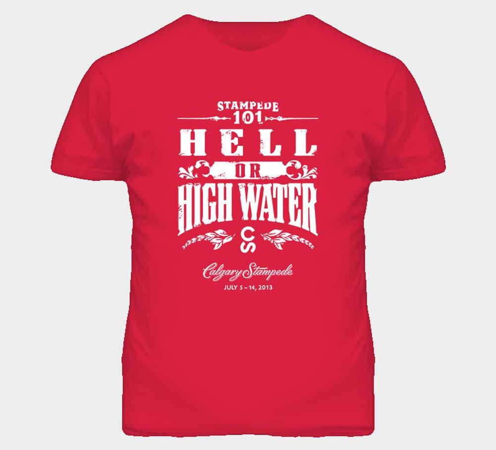 Tshirt Bandits S Hell Or High Water T Shirt