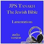 Lamentations: JPS Audio Bible |  The Jewish Publication Society