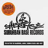 Suburban Base Records: the History of Hardcore Jungle, Drum & Bass: 1991-1997 3 CD