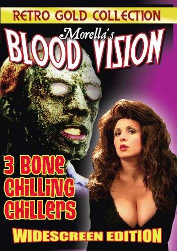 Morella's Blood Vision - 3 Bone Chilling Chillers -