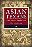 Asian Texans, Irwin A. Tang, 096794337X