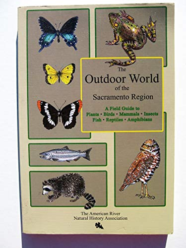 The Outdoor World of the Sacramento Region
