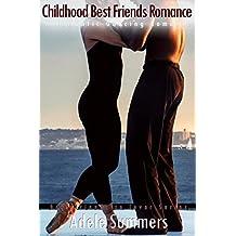 Childhood Best Friends Romance : A Romantic Dancing Romance (Best friends to lover Series Book 2)
