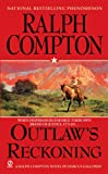 Ralph Compton Outlaw's Reckoning, Ralph Compton and Marcus Pelegrimas, 0451226569