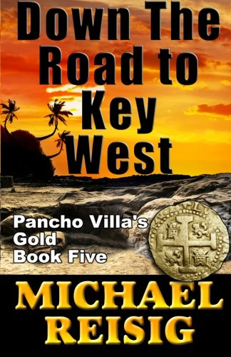 Down The Road To Key West (Volume 5)