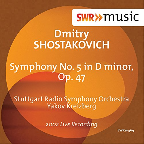 Shostakovich: Symphony No. 5 in D Minor, Op. 47 (Sinfonieorchester Swr Radio)