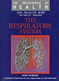 The Respiratory System, Mary Kittredge, 0791000265