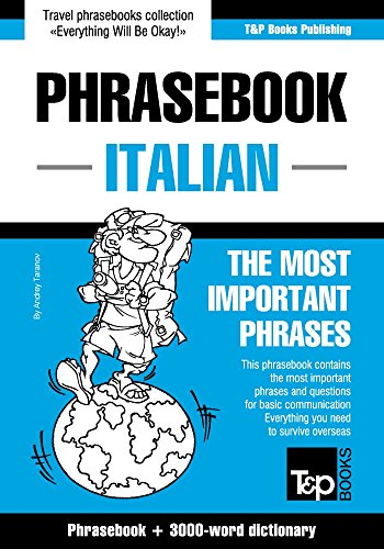 English-Italian phrasebook and 3000-word topical vocabulary...