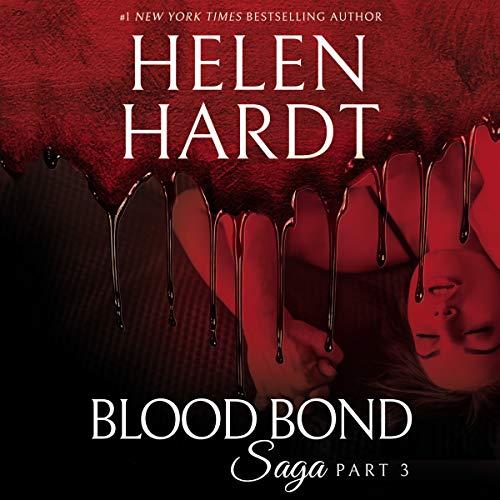 Blood Bond: 3: Blood Bond Saga, Book 3