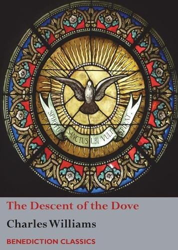 Read Online The Descent of the Dove: A Short History of the Holy Spirit in the Church PDF