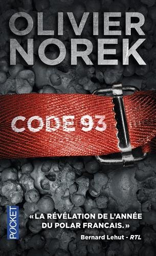Code 93 By Olivier Norek 2014 10 09 9782298081275 Amazon