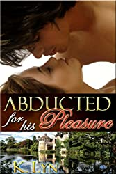 Abducted for his Pleasure