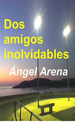 Amazon.com: Dos amigos inolvidables (Spanish Edition) eBook ...