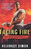 Facing Fire: Bad Boys Undercover