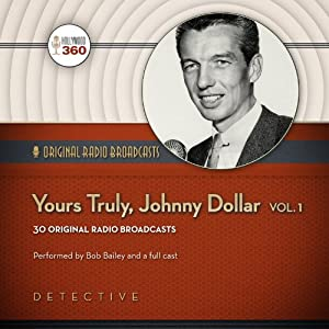 Yours Truly, Johnny Dollar, Volume 1 Radio/TV Program
