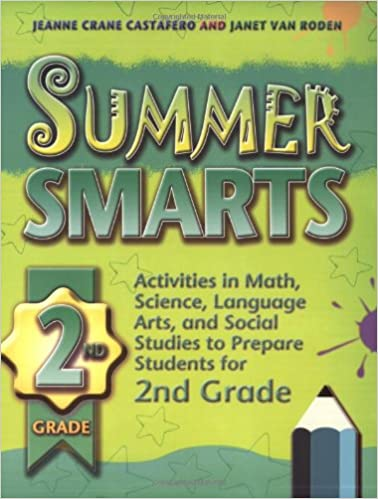 Summer Smarts 2nd grade: Jeanne Crane Castafero, Janet Van Roden ...