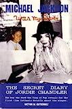Michael Jackson Was My Lover: The Secret Diary of Jordie Chandler
