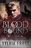 Bloodbound (BBW Shifter Romance Novel) (Moonfate Serial Book 3)