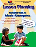 Lesson Planning Instruction Guide, Michael S. Hubler Ed.S. and Lillian I. Hubler CDA, 1493733613