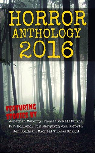 Horror Anthology 2016 (Moon Books Presents) (Michael Moon Halloween)