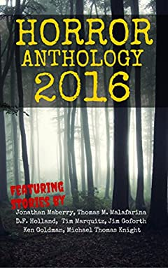 Horror Anthology 2016 (Moon Books Presents)