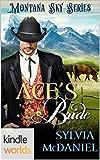 Montana Sky: Ace's Bride (Kindle Worlds Novella)