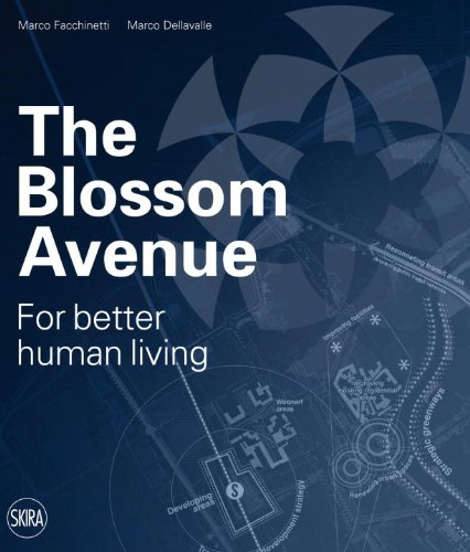 The Blossom Avenue: For Better Human Living by Skira