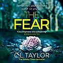 The Fear Hörbuch von C. L. Taylor Gesprochen von: Clare Corbett