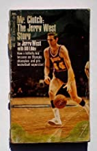Mr Clutch: The Jerry West Story