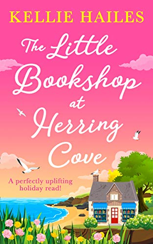 The Little Bookshop at Herring Cove: a perfectly uplifting holiday read for summer 2019!
