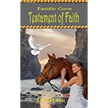 Pacific Cove: Testament of Faith ( Christian Inspirational) Book 2