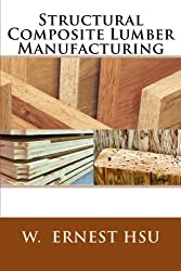 Structural Composite Lumber Manufacturing