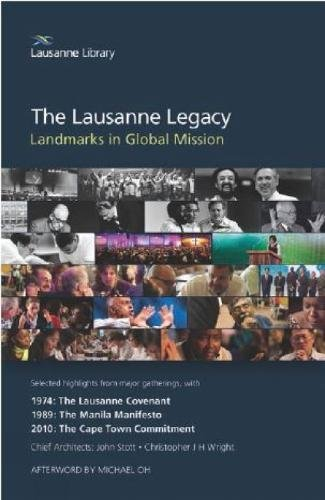 The Lausanne Legacy: Landmarks in Global Mission
