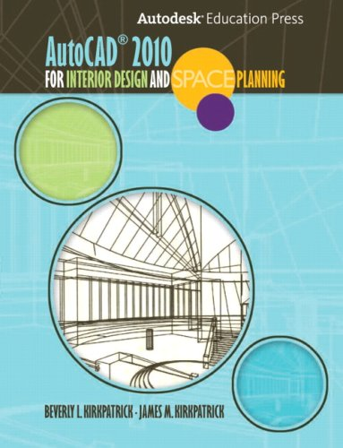 AutoCAD 2010 for Interior Design and Space Planning