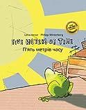 Five Meters of Time/P'yat metriv chasu: Children's Picture Book English-Ukrainian (Bilingual Edition/Dual Language) (Ukrainian and English Edition)