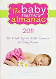 The 2011 Baby Names Almanac