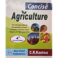 Concise Agriculture for all Agricultural Competitive Exams (Includes Previous Years Papers of PSCS and SAUS)
