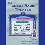 Icebox Radio Theater: A Day at the Lake |  Icebox Radio Theater