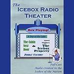 Icebox Radio Theater: A Day at the Lake |  Icebox Radio Theater