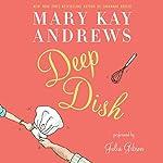 Deep Dish: A Novel | Mary Kay Andrews