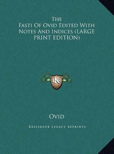 Download The Fasti of Ovid Edited with Notes and Indices pdf