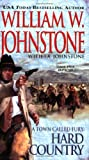 A Town Called Fury - Hard Country, William W. Johnstone, 0786018402