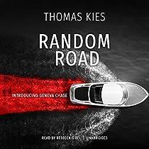 RANDOM ROAD: THE GENEVA CHASE MYSTERIES, BOOK 1
