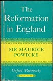 img - for Reformation in England (Oxford Paperbacks) by Sir Maurice Powicke (1961-12-03) book / textbook / text book